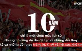 """Dù bất cứ điều gì xảy ra, đội tuyển Việt Nam đã """"dậy thì"""" thành công"""