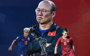 Phải hạ gục Thái Lan, thầy Park mới khẳng định được vị thế và giấc mơ vươn tầm bóng đá Việt