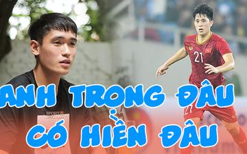 """Đàn em U23 Việt Nam khẳng định Trọng """"ỉn"""" không hiền, có lúc """"sáng nắng chiều mưa"""""""