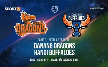 Danang Dragons vs Hanoi Buffaloes (4/6): Nguyễn Văn Hùng và Stefan Nguyễn bỏ ngỏ khả năng thi đấu