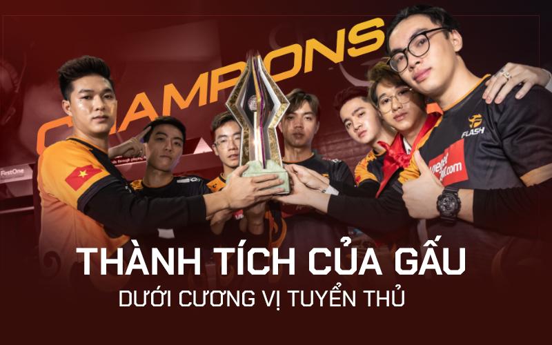 Nhìn lại những thành tích đáng tự hào của Gấu khi ngồi trên ghế tuyển thủ: Cái tên đưa Esports Việt Nam vươn tầm thế giới