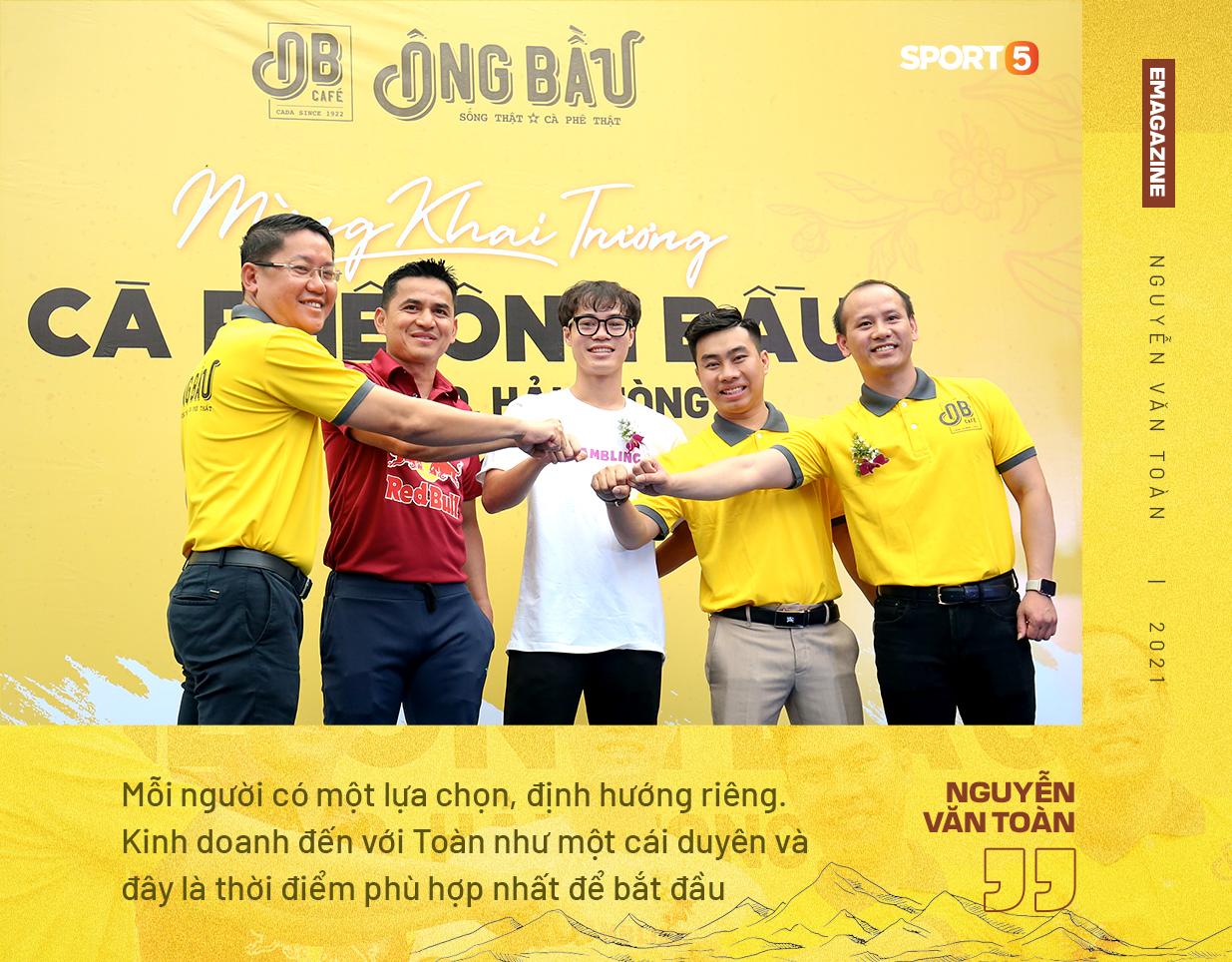 Nguyễn Văn Toàn: Tôi muốn được nhớ đến là một cầu thủ thành công và doanh nhân thành đạt - Ảnh 2.