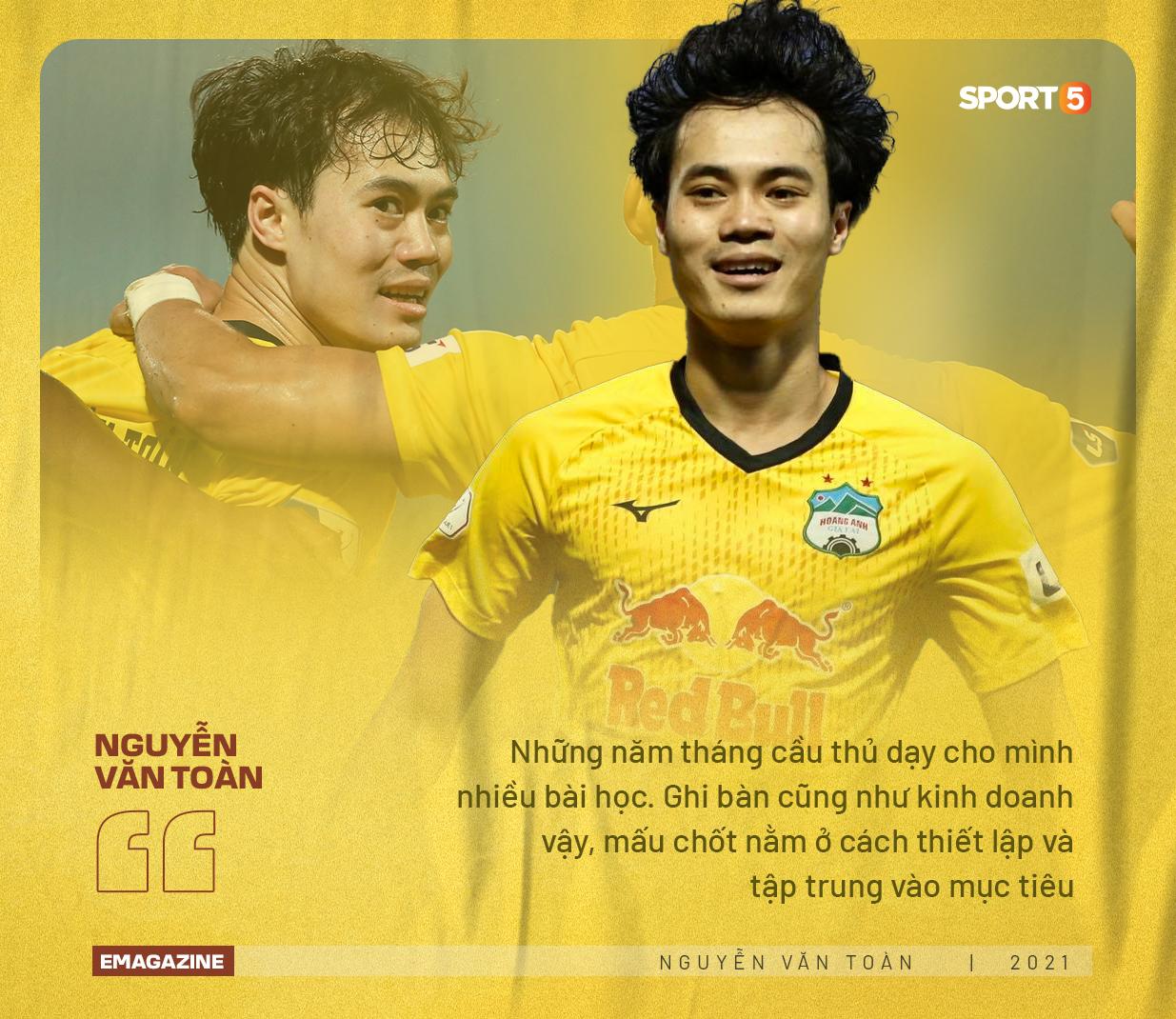 Nguyễn Văn Toàn: Tôi muốn được nhớ đến là một cầu thủ thành công và doanh nhân thành đạt - Ảnh 4.
