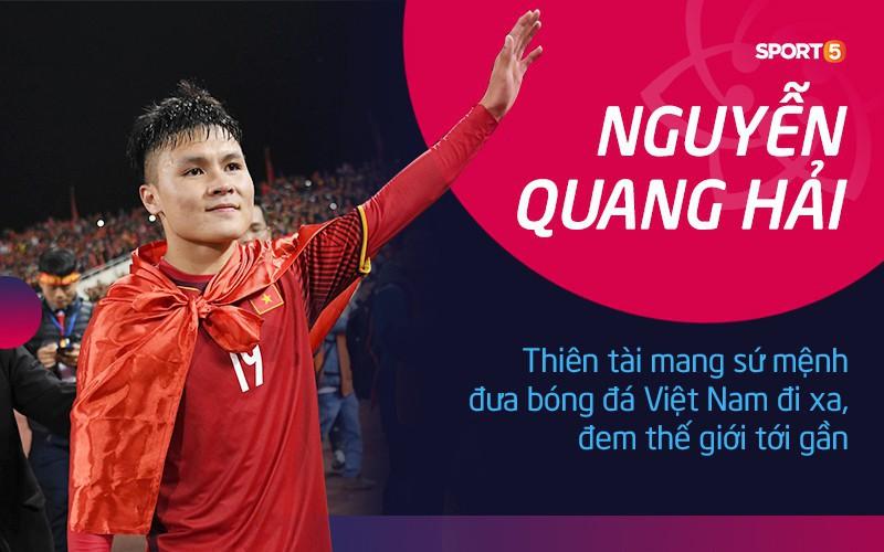 Nguyễn Quang Hải: Người mang sứ mệnh đưa bóng đá Việt Nam đi xa, đem thế giới tới gần