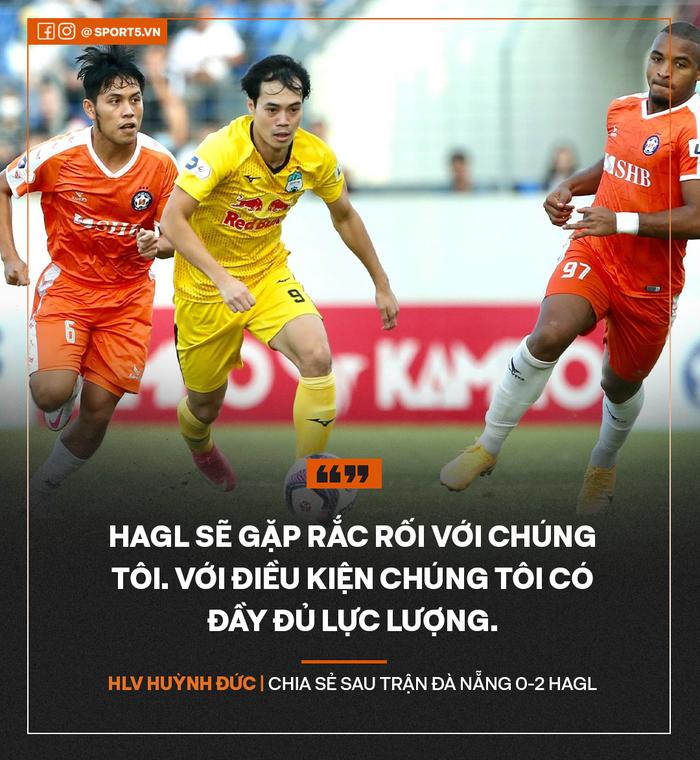 """HLV Huỳnh Đức: """"HAGL sẽ gặp rắc rối nếu Đà Nẵng có đủ lực lượng"""" - Ảnh 1."""