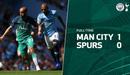 Highlights Manchester City 1-0 Tottenham | Man xanh vững bước trong cuộc đua vô địch