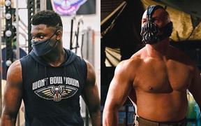 Hậu cách ly xã hội, Zion Williamson gây bão MXH với thân hình săn chắc: Fan liền so sánh với ác nhân Bane