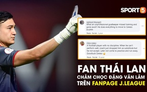 "Fan Thái Lan ""cà khịa"" Văn Lâm trên fanpage J.League"