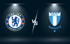 Nhận định, soi kèo, dự đoán Chelsea vs Malmo (bảng H Champions League)