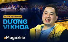 Phó Chủ tịch VIRESA - Dương Vi Khoa và những lần đầu đáng nhớ trong công cuộc phát triển eSports tại Việt Nam