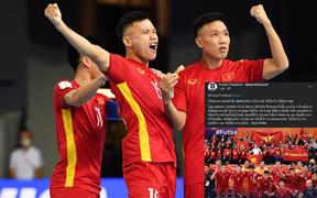 Truyền thông Thái Lan đưa tin Việt Nam xin đăng cai VCK Futsal World Cup 2024
