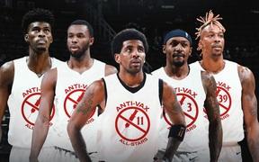 Đội hình những ngôi sao NBA từ chối tiêm vắc xin: Liệu có đủ sức cạnh tranh ngôi vô địch?