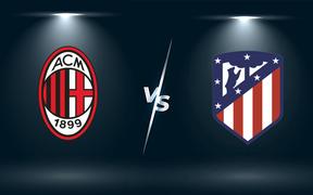 Nhận định, soi kèo, dự đoán AC Milan vs Atletico Madrid (bảng B Champions League)