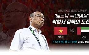 Dự đoán rating cao, đài truyền hình Hàn Quốc mua bản quyền trận Việt Nam – UAE