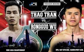 Nhà vô địch châu Á Trần Văn Thảo tái xuất gặp đối thủ Trung Quốc, sẵn sàng làm rạng danh cho boxing Việt