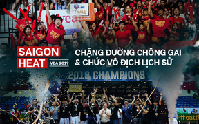 Nhìn lại chặng đường đầy chông gai đến với chức vô địch đầu tiên của Saigon Heat sau 8 năm lịch sử