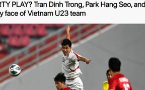 Báo châu Á gây sốc với bình luận cực gắt: Đình Trọng là cầu thủ chơi xấu nhất U23 Việt Nam, ông Park cực giỏi dùng chiêu trò khiêu khích trọng tài