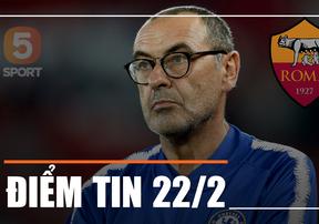 [Điểm tin thể thao] Sarri sẽ gia nhập AS Roma nếu phải rời khỏi Chelsea?