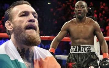 Terence Crawford sẵn sàng đấu MMA cùng Conor McGregor: Cậu ta vật cũng chẳng giỏi lắm