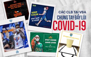 Các đội bóng VBA đồng hành cùng người hâm mộ, đưa ra lời khuyên hữu ích cho mùa dịch Covid-19