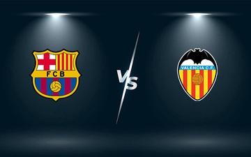 Nhận định, soi kèo, dự đoán Barcelona vs Valencia (vòng 9 La Liga)