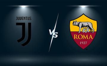 Nhận định, soi kèo, dự đoán Juventus vs AS Roma (vòng 8 Serie A)