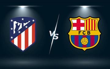 Nhận định, soi kèo, dự đoán Atletico Madrid vs Barcelona (vòng 8 LaLiga)
