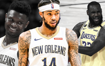 "Khen Zion Williamson, Brandon Ingram ""quên"" luôn LeBron James"