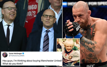 """Tình yêu với Man United của Conor McGregor và ý tưởng thâu tóm """"điên rồ"""" giữa cơn bão Super League"""