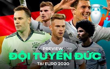 """Preview đội tuyển Đức tại Euro 2020: """"Cỗ xe tăng"""" thế hệ mới"""
