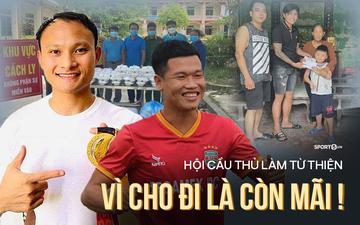Những tấm lòng nhân ái của cầu thủ Việt Nam giữa mùa dịch bệnh