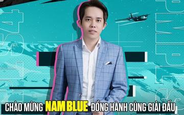 Nam Blue cùng hàng loạt streamer đình đám xuất hiện tại PMPL VN S4