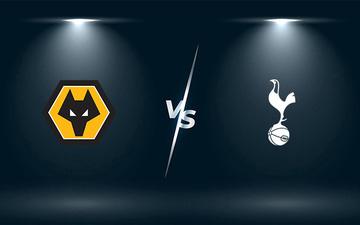Nhận định, soi kèo, dự đoán Wolves vs Tottenham (vòng 2 Ngoại hạng Anh)
