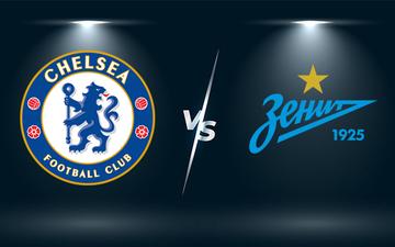 Nhận định, soi kèo, dự đoán Chelsea vs Zenit (bảng H Champions League)