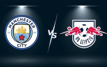 Nhận định, soi kèo, dự đoán Man City vs Leipzig (bảng A Champions League)