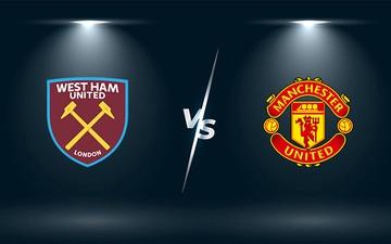 Nhận định, soi kèo, dự đoán West Ham vs MU (vòng 5 Ngoại hạng Anh)