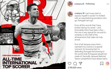 """Ronaldo viết """"tâm thư"""" xúc động sau khi trở thành chân sút vĩ đại nhất cấp ĐTQG"""