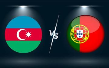 Nhận định, soi kèo, dự đoán Azerbaijan vs Bồ Đào Nha (vòng loại World Cup 2022 khu vực châu Âu)