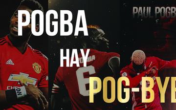 Chuyện lúc 0h: Paul Pogba đi hay ở? Manchester United vẫn sẽ vĩ đại