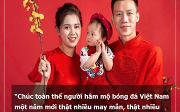 Tuyển thủ bóng đá Việt Nam gửi lời chúc Tết siêu có tâm đến người hâm mộ trước thềm năm mới Canh Tý 2020